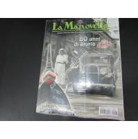 RIVISTA LA MANOVELLA 80 ANNI DI STORIA FIAT BALILLA FIAT BALILLA - LOTUS